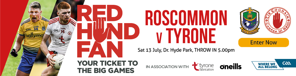 AISFC Super 8's 2019 - Roscommon v Tyrone at Dr. Hyde Park on Saturday 13th July 2019