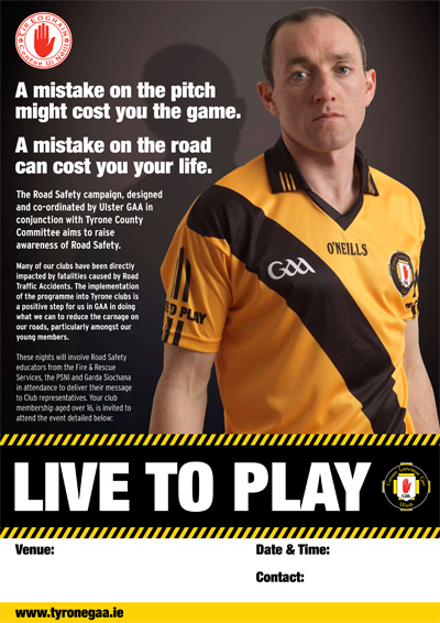 Tyrone Road Safety Poster