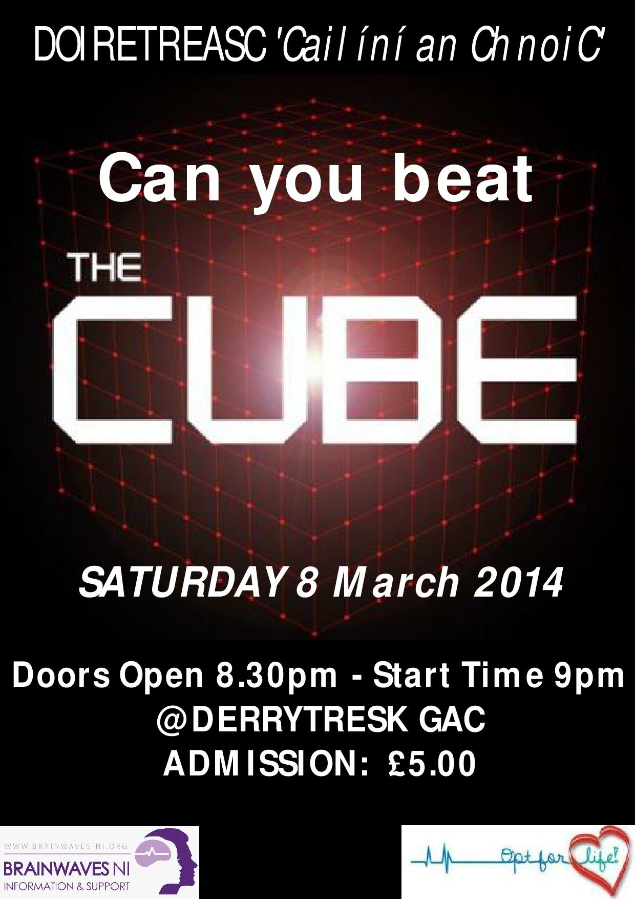 Derrytresk Camogie Present The Cube – 8th March