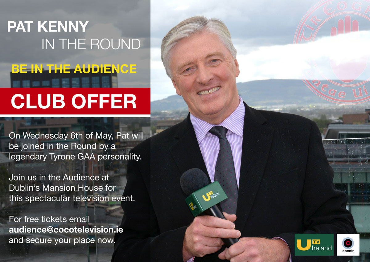 Join Pat Kenny & a Tyrone GAA legend 'In the Round'