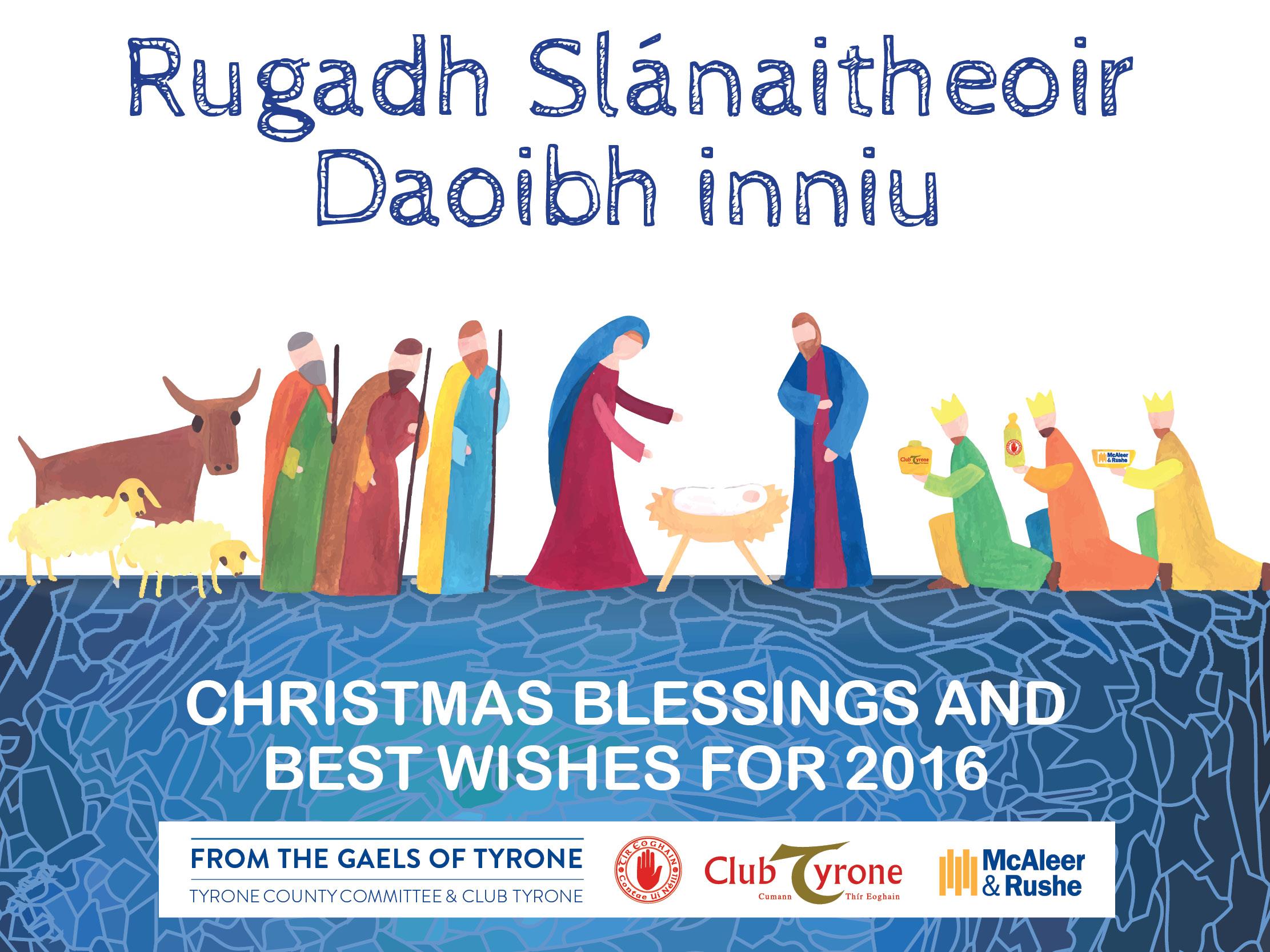 Nollaig Shona Daoibh from Tyrone GAA!