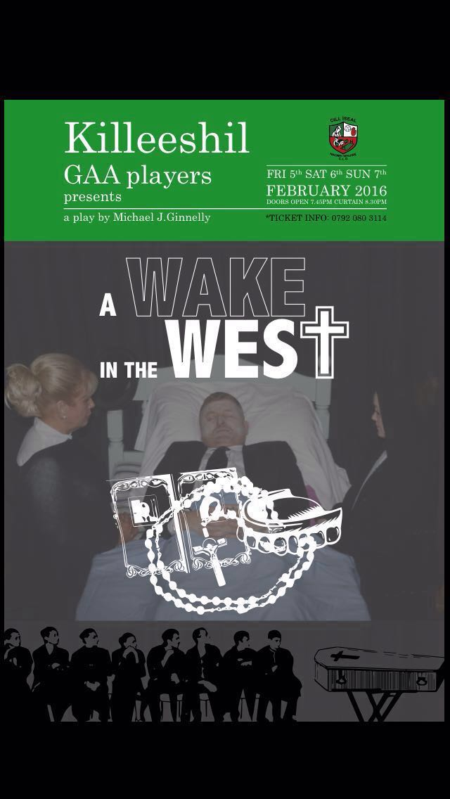 Killeeshil GFC presents Wake in the West