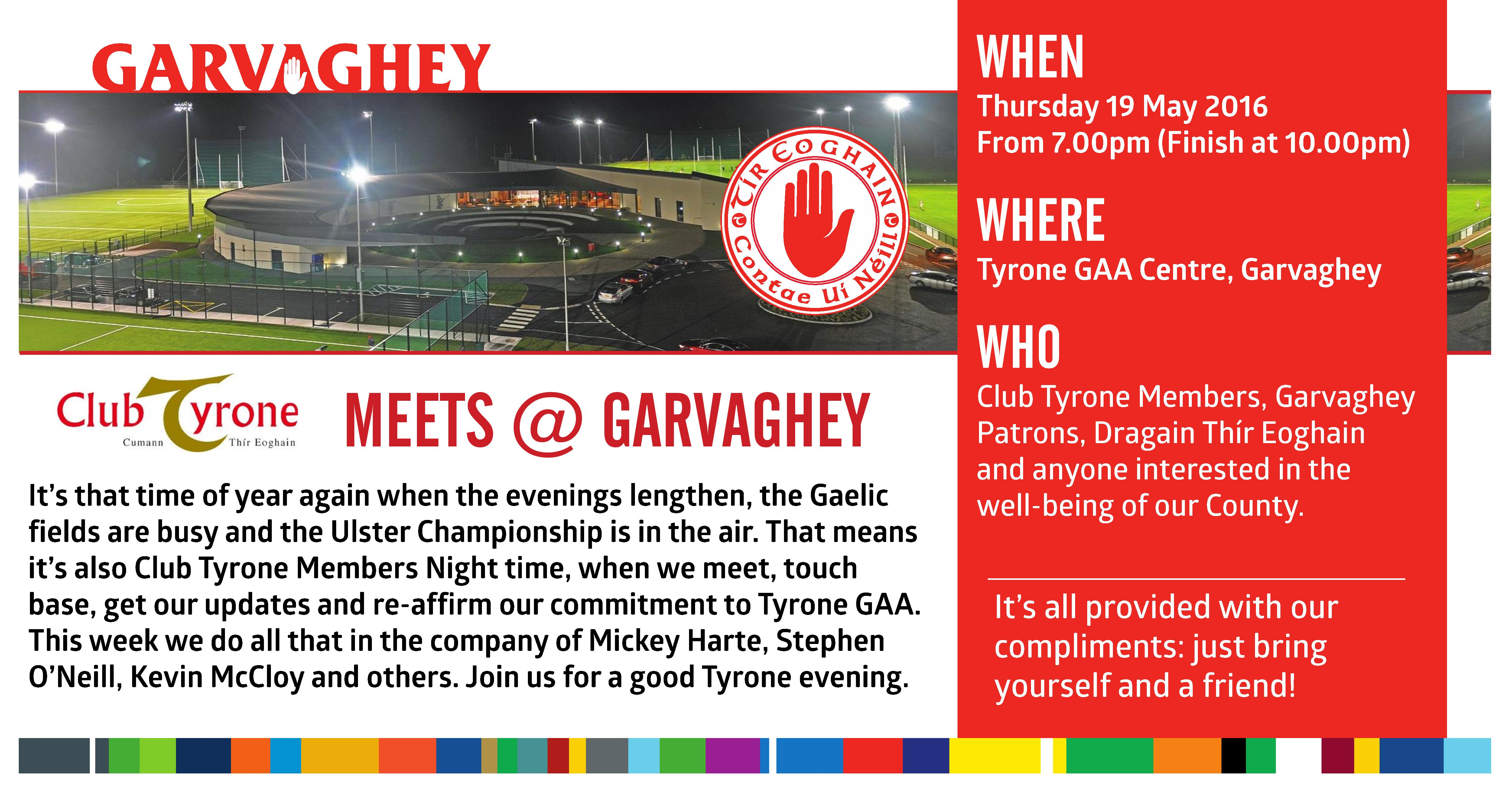 Club Tyrone Member's night – Thursday in Garvaghey