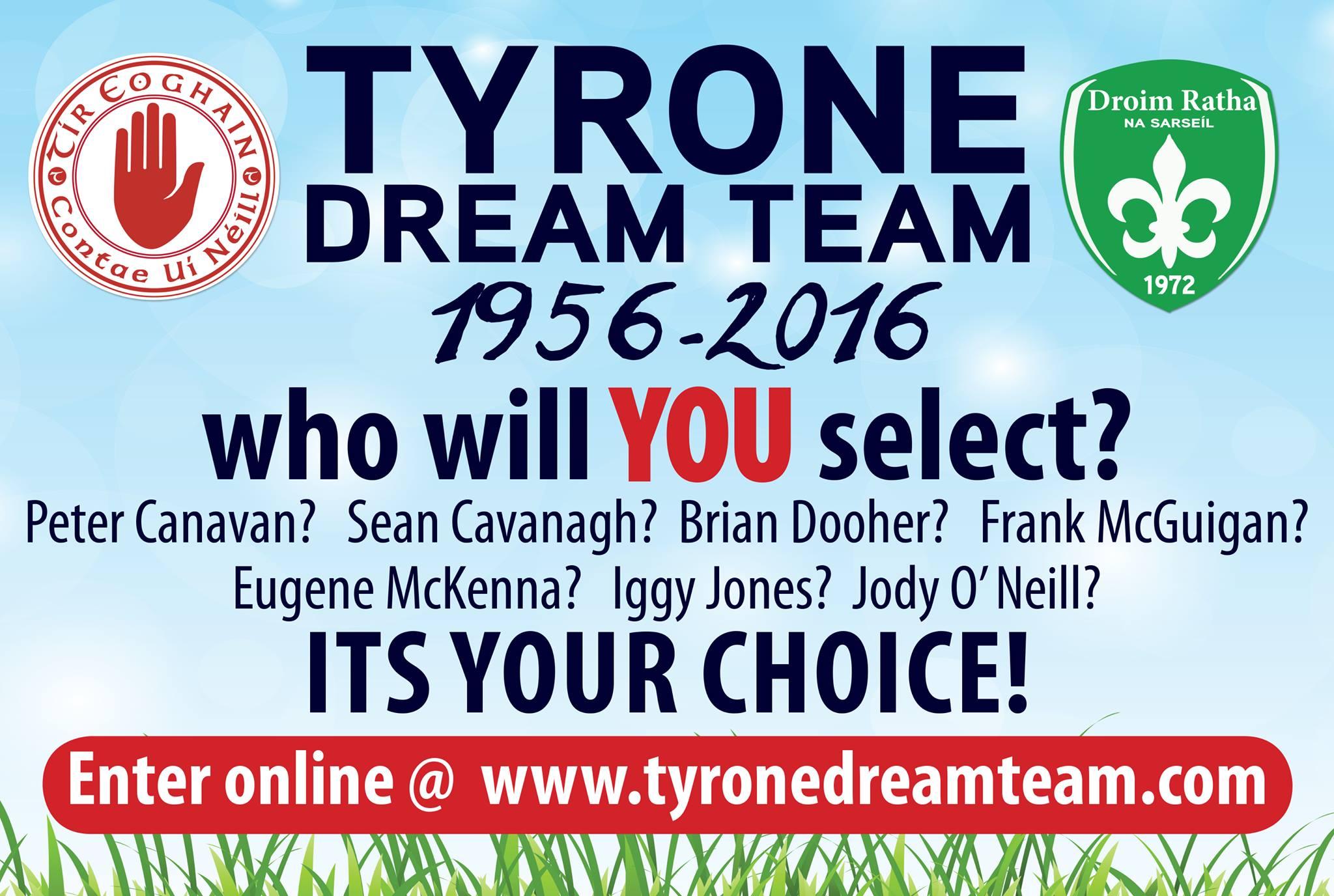Tyrone Dream Team announced tonight