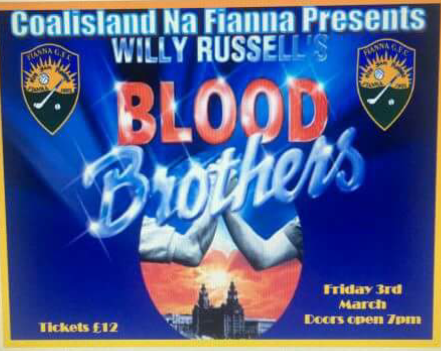 Coalisland Fianna presents Blood Brothers