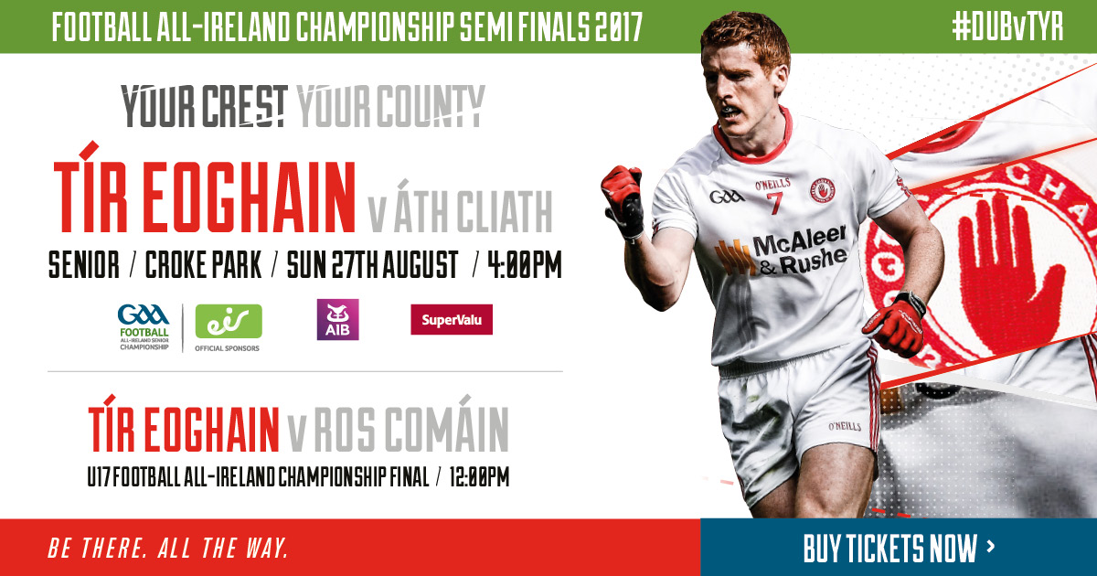 All-Ireland Football Championship 2017 - Semi Final - Tyrone v Dublin