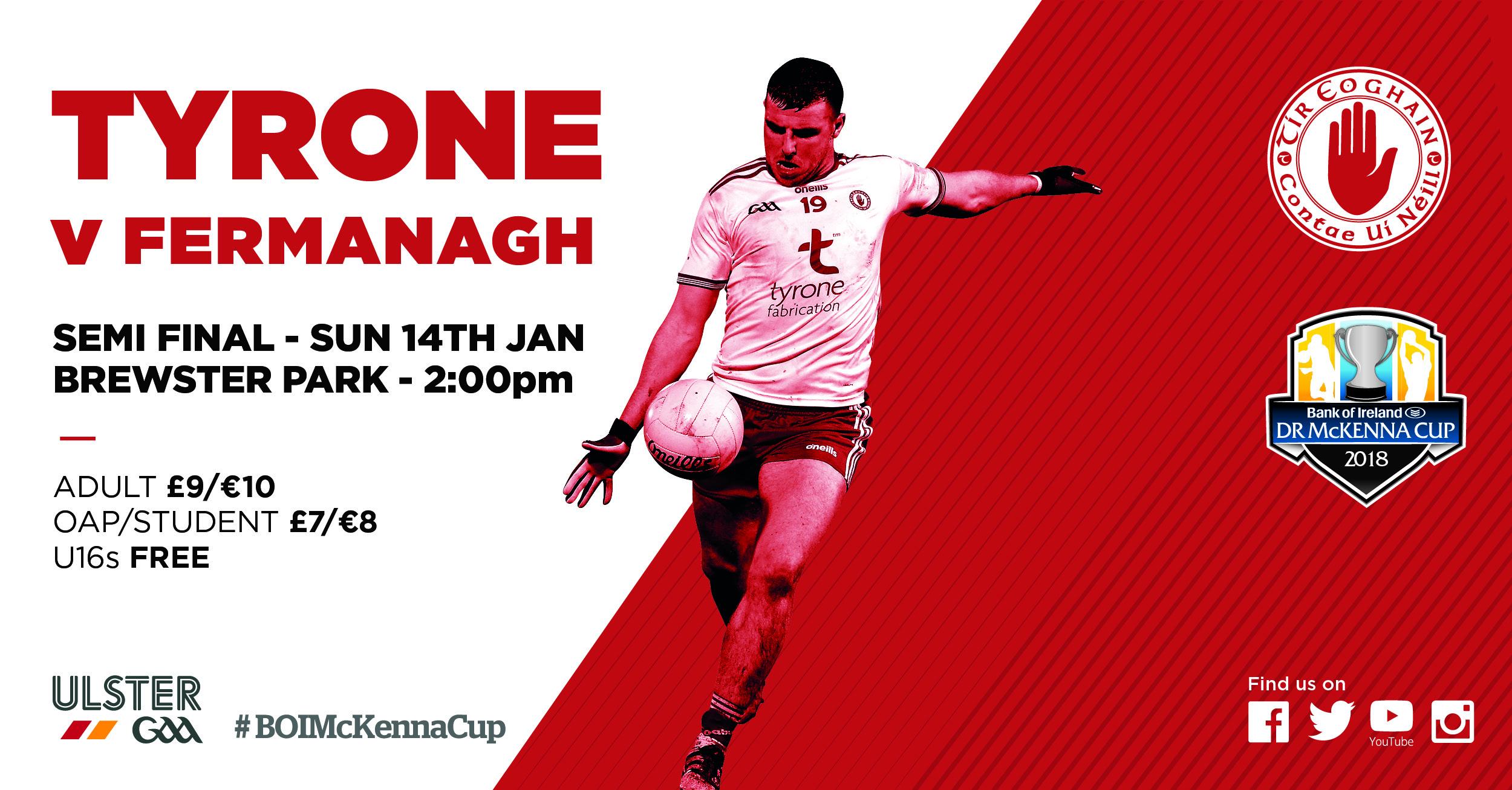 Mc Kenna Cup Semi Final Tyrone V. Fermanagh
