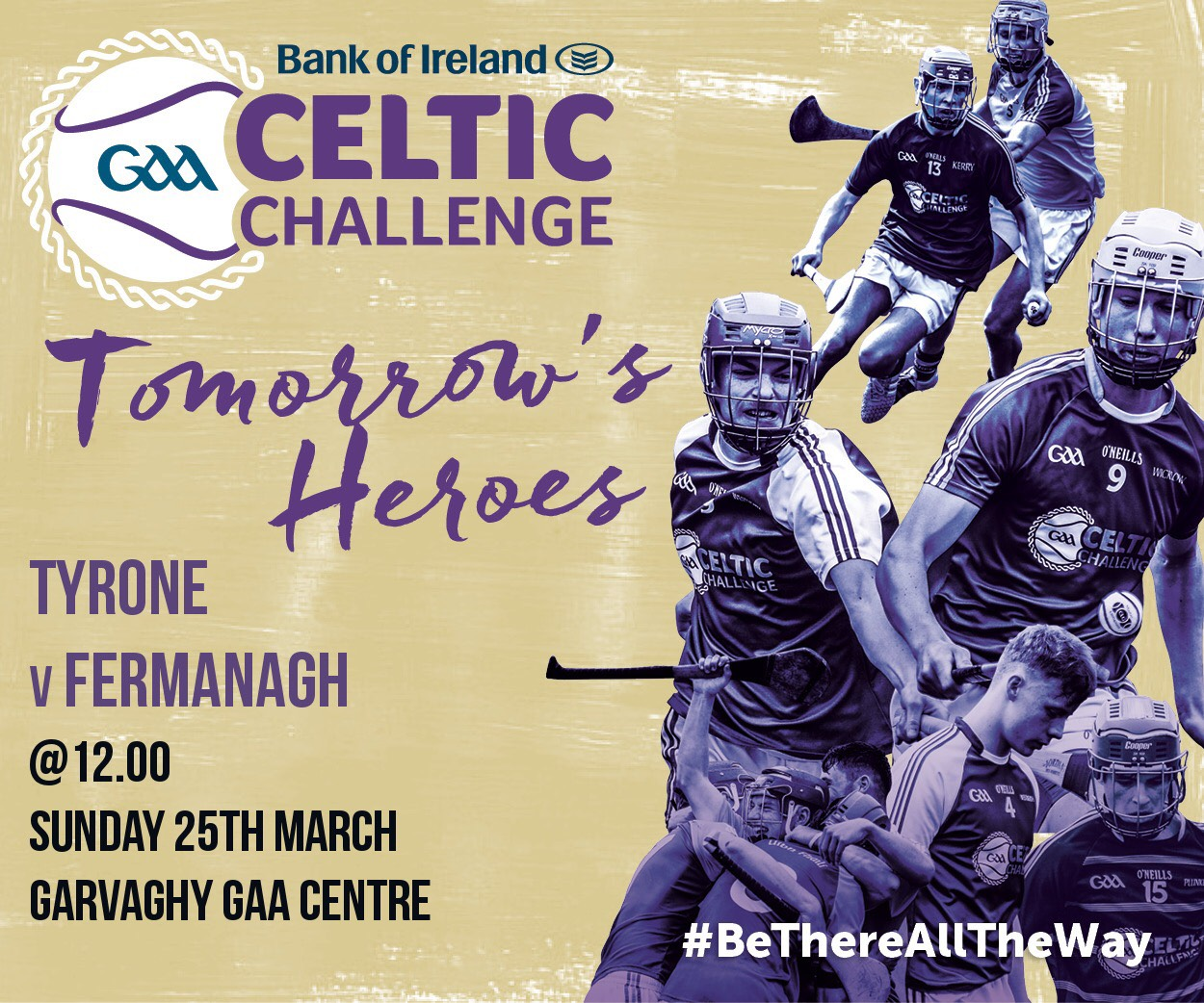 Celtic Challenge Tyrone v Fermanagh Sunday at 12pm