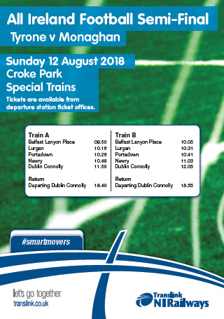 Trains to Tyrone v Monaghan match