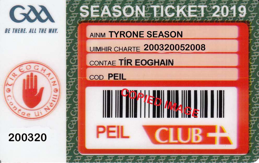 Reminder to Tyrone Season Ticket Holders