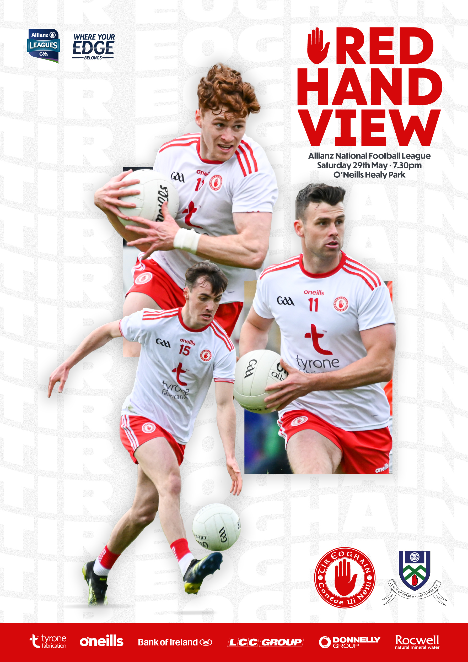Tyrone v Monaghan Red Hand View Now Available to Download